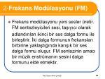 2 frekans mod lasyonu fm