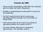 fuentes de cms