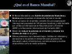 qu es el banco mundial