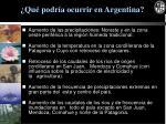 qu podr a ocurrir en argentina