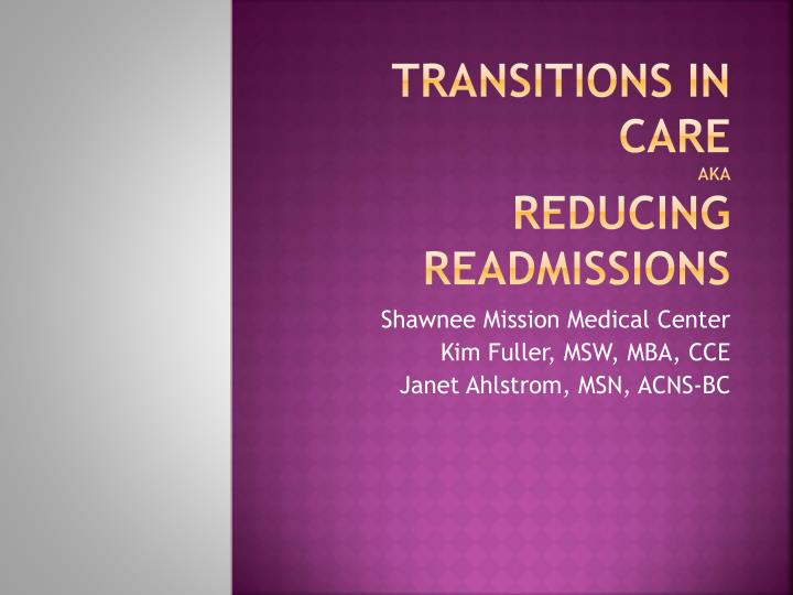 transitions in care aka reducing readmissions n.