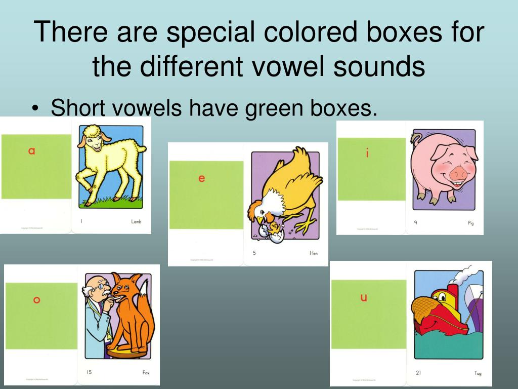There are special colored boxes for the different vowel sounds