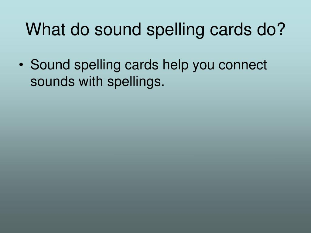 What do sound spelling cards do?