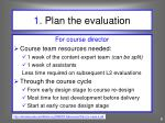 1 plan the evaluation