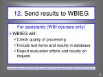 12 send results to wbieg