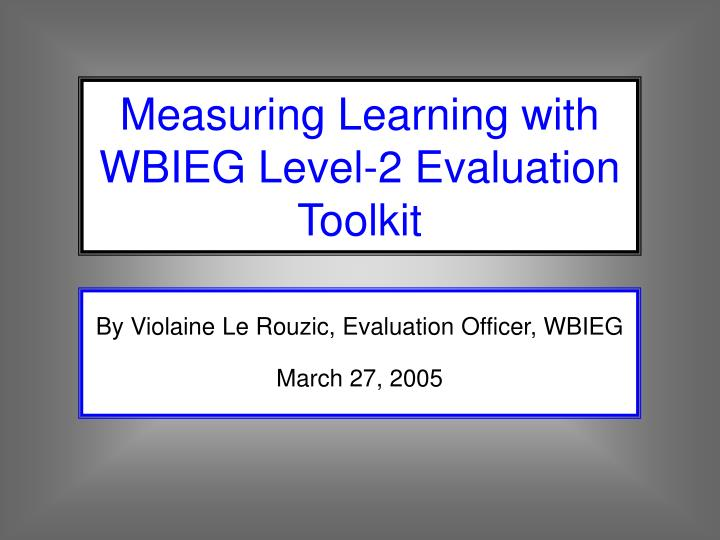 by violaine le rouzic evaluation officer wbieg march 27 2005 n.