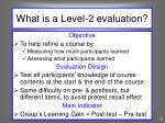 what is a level 2 evaluation