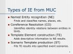 types of ie from muc