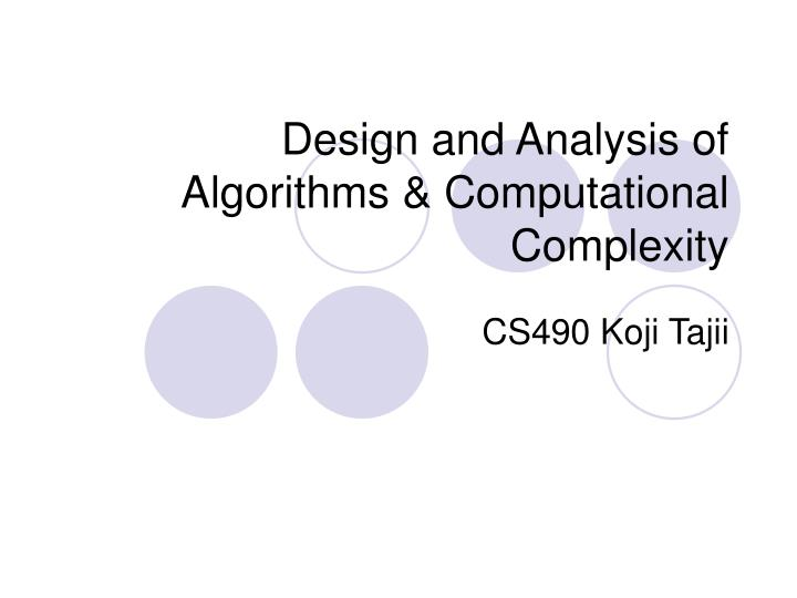 design and analysis of algorithms computational complexity n.
