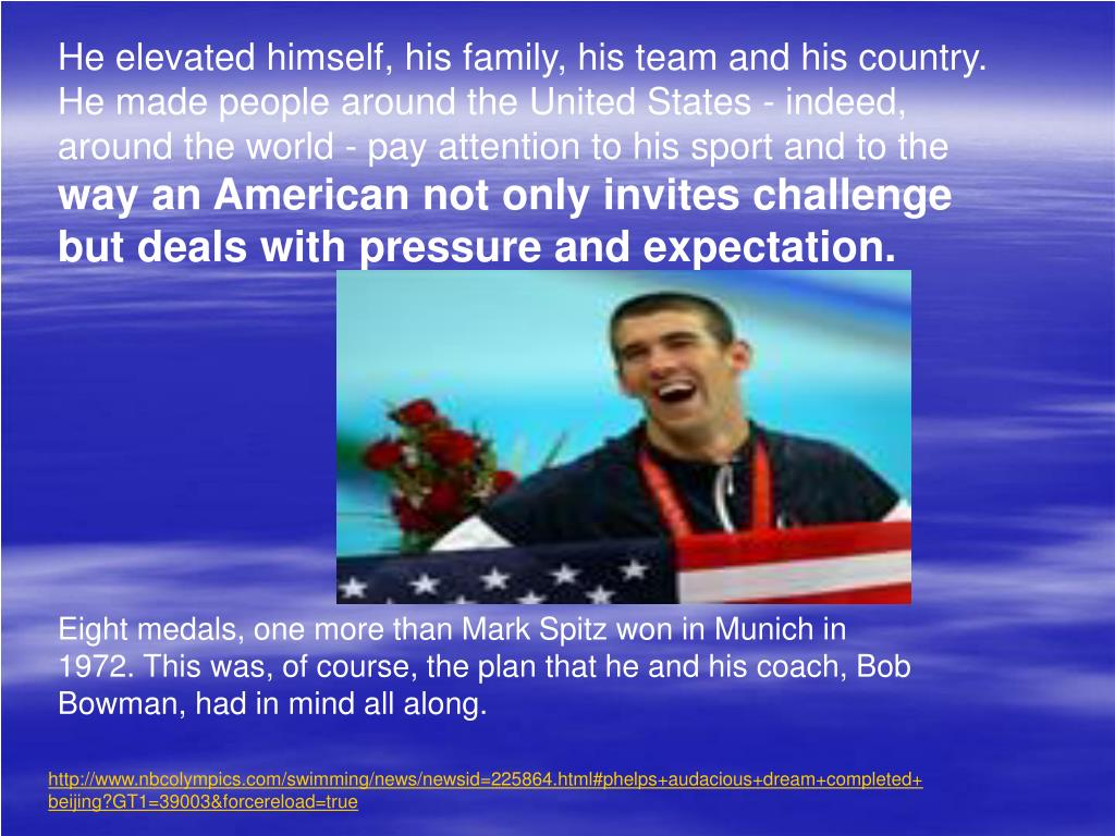 He elevated himself, his family, his team and his country. He made people around the United States - indeed, around the world - pay attention to his sport and to the
