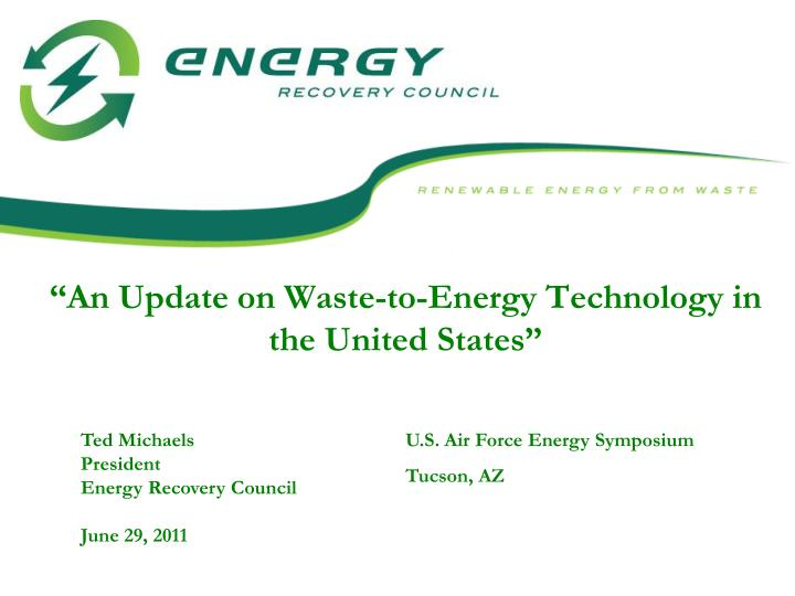an update on waste to energy technology in the united states n.