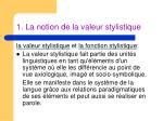 1 la notion de la valeur stylistique