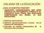 calidad de la educaci n