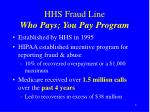 hhs fraud line who pays you pay program