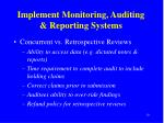 implement monitoring auditing reporting systems2