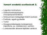 ismert eredet scoliosisok 2
