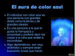 el aura de color azul