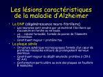 les l sions caract ristiques de la maladie d alzheimer