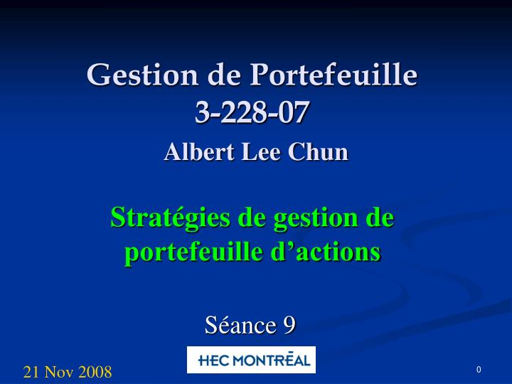 gestion de portefeuille 3 228 07 albert lee chun n.