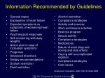 information recommended by guidelines1