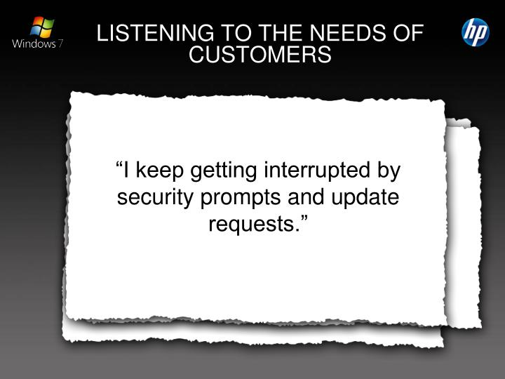 Listening to the needs of customers