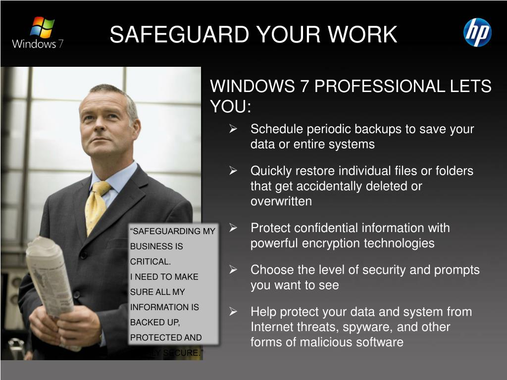 WINDOWS 7 PROFESSIONAL LETS YOU: