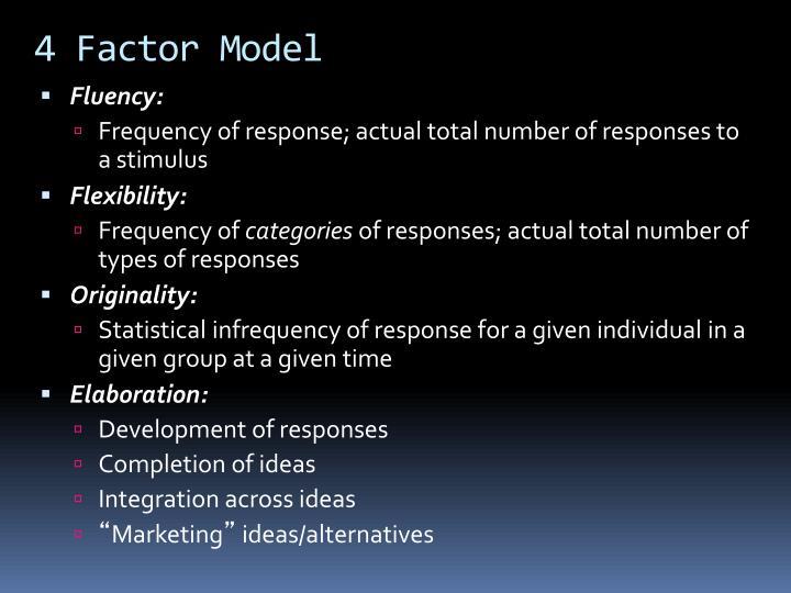 4 Factor Model
