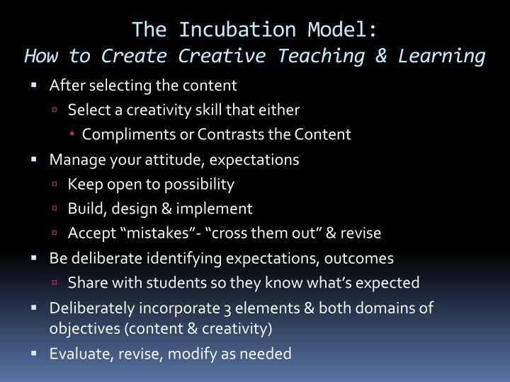 The Incubation Model: