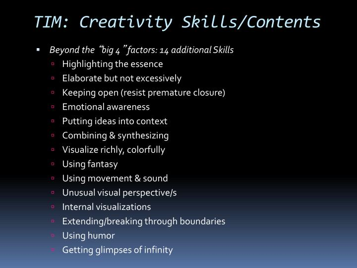 TIM: Creativity Skills/Contents