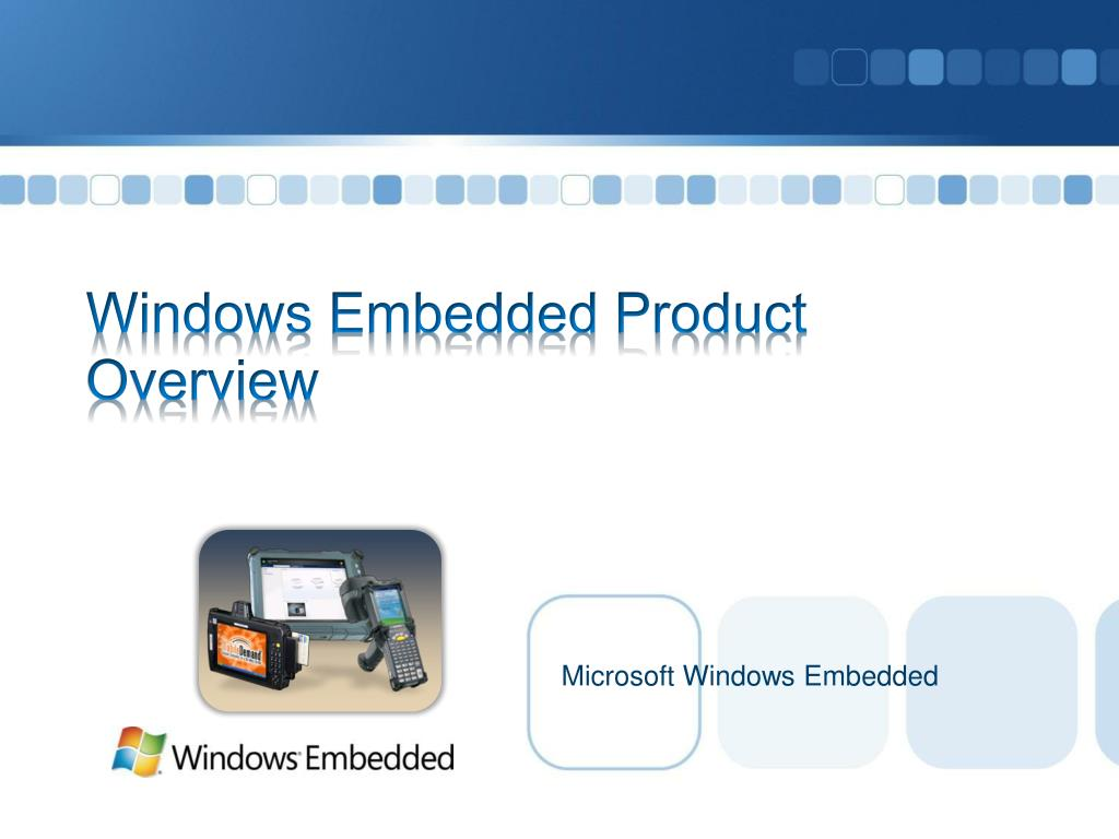 windows embedded product overview l.