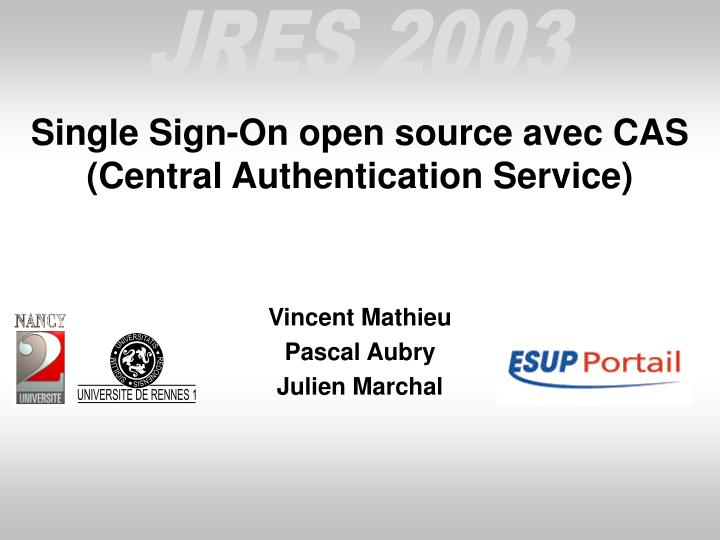 single sign on open source avec cas central authentication service n.
