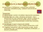 a demencia s a depresszi elk l n t se