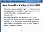 new reporting guidance from omb