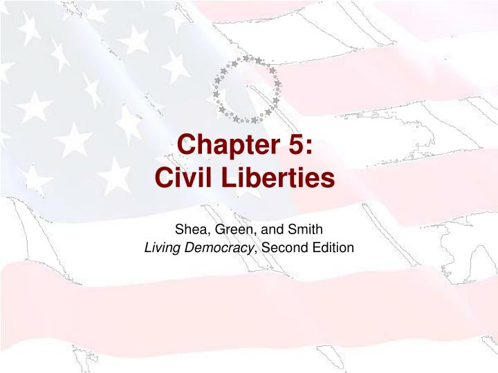 chapter 5 civil liberties n.