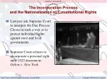 the incorporation process and the nationalization of constitutional rights3