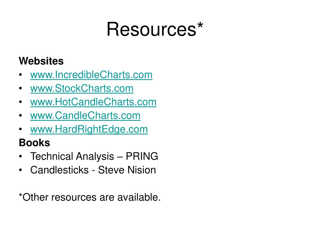 Resources*