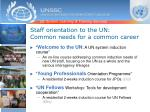 staff orientation to the un common needs for a common career