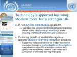 technology supported learning modern tools for a stronger un