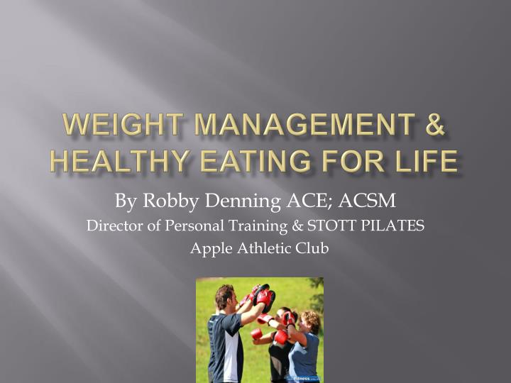weight management healthy eating for life n.