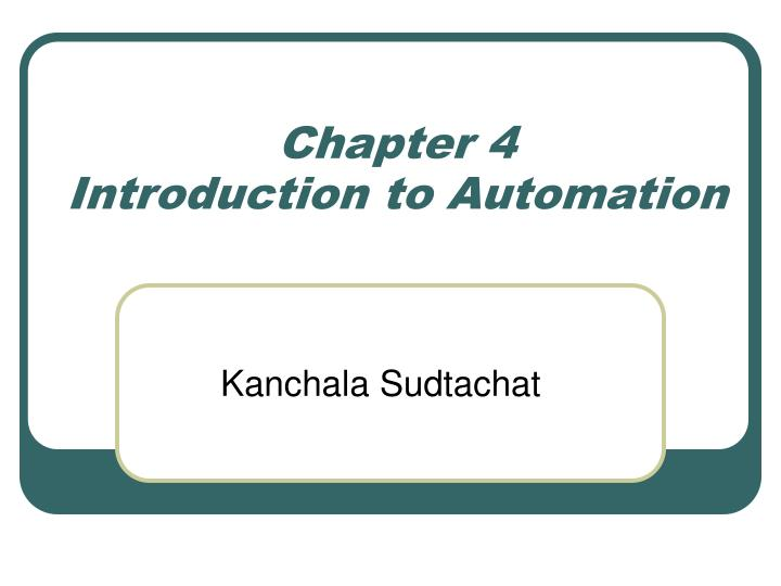chapter 4 introduction to automation n.