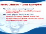 review questions cause symptom