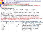 esperienza n 6 carica e scarica di un condensatore misura della capacit di un condensatore2