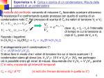 esperienza n 6 carica e scarica di un condensatore misura della capacit di un condensatore5
