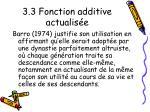 3 3 fonction additive actualis e