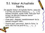 5 1 valeur actualis e nette