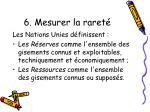 6 mesurer la raret