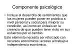 componente psicol gico
