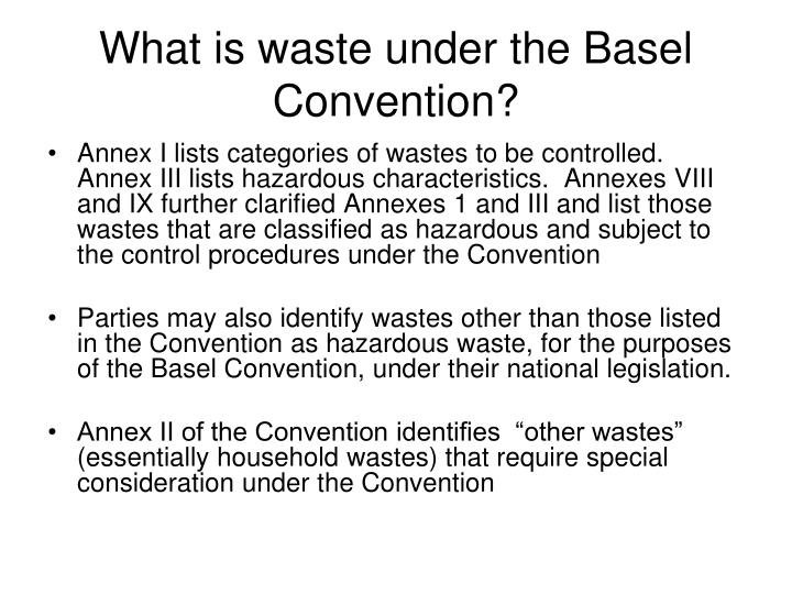 What is waste under the Basel Convention?