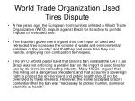 world trade organization used tires dispute
