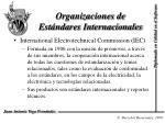 organizaciones de est ndares internacionales